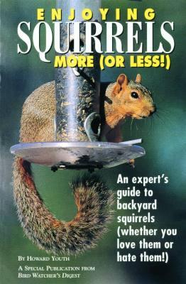 Enjoying Squirrels More (Or Less)