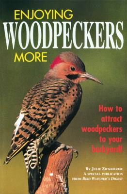 Enjoying Woodpeckers More