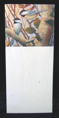 Memo Pad, Chickadees