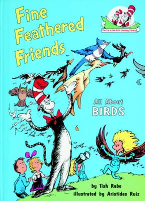Fine Feathered Friends (The Cat in the Hat)