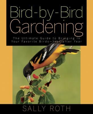 Bird-by-Bird Gardening