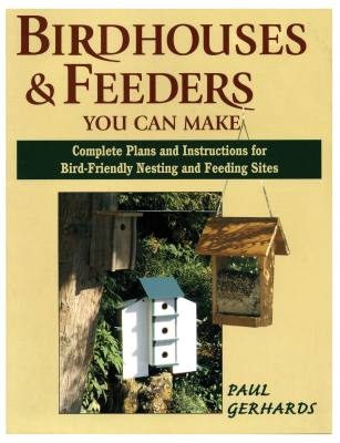 Bird House & Feeders You Can Make