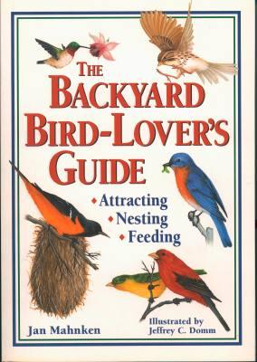 The Backyard Bird-Lovers Guide