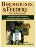 Bird House & Feeders You Can Make